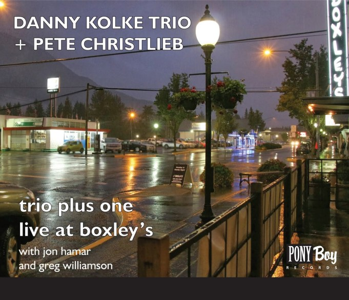 Danny Kolke Trio Plus Pete Christlieb